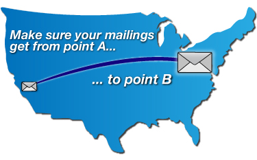 Make sure your mailings get from point A... to point B
