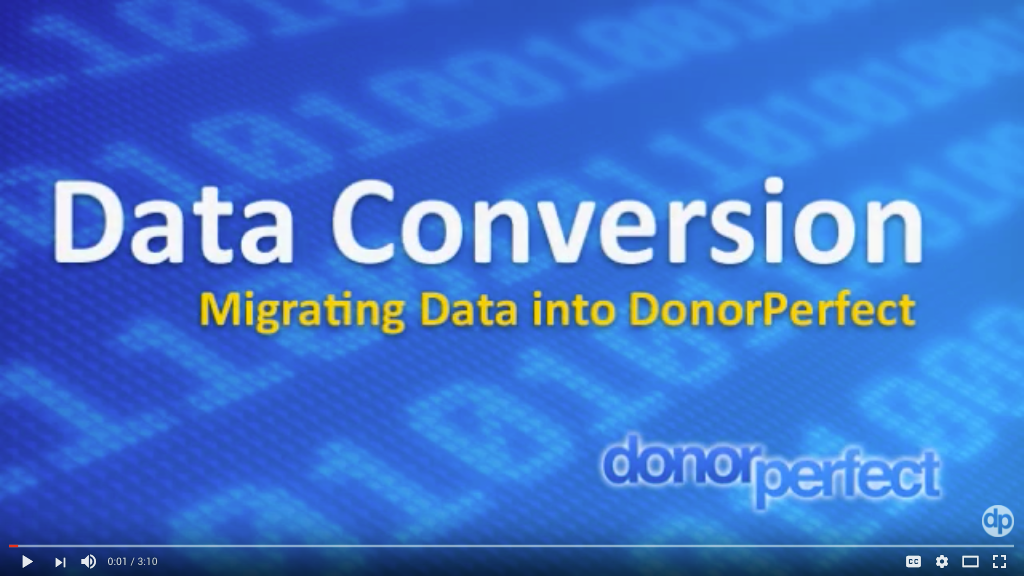 DonorPerfect Data Conversion Overview Video